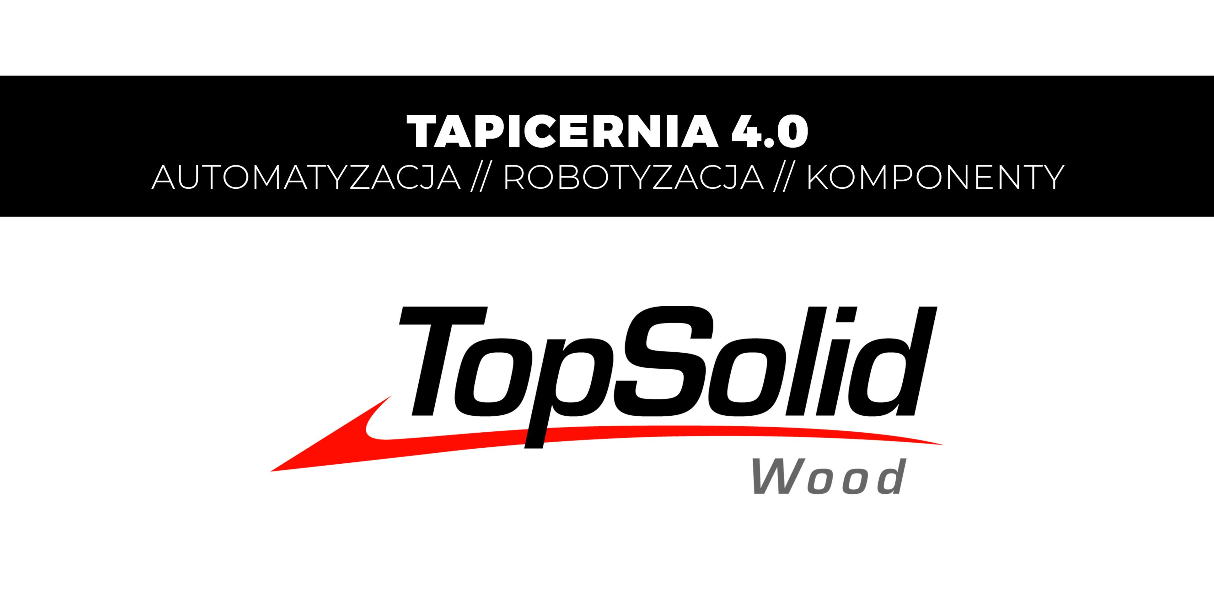 TopSolid Wood Tapicerka 4.0 DREMA 2019