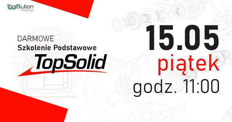 TopSolid 7 - Szkolenie online - Darmowy webinar